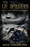 The Lie Spinners (The Deception Dance Book 2)