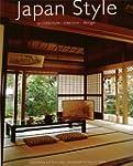 Japan Style: Architecture + Interiors...