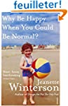 Why Be Happy When You Could Be Normal?