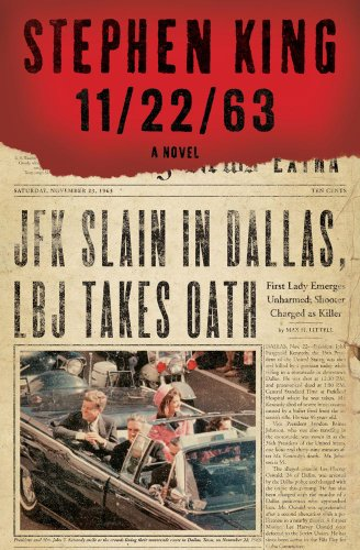 11/22/63: A Novel by Stephen King Coming this November