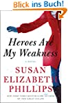 Heroes Are My Weakness: A Novel