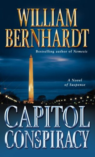 Capitol Conspiracy: A Novel of Suspense