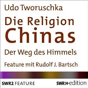 Die Religion Chinas Hörbuch