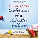 Confessions of a Domestic Failure Audiobook by Bunmi Laditan Narrated by Tara Sands