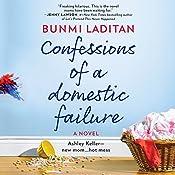 Confessions of a Domestic Failure | [Bunmi Laditan]
