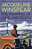 The Mapping of Love and Death: A Maisie Dobbs Novel by Jacqueline Winspear