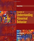 img - for By David Sue Essentials of Understanding Abnormal Behavior (2nd Edition) book / textbook / text book