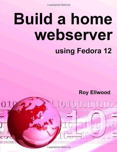 Build a Home Webserver Using Fedora 12