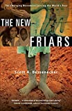 The New Friars: The Emerging Movement Serving the World's Poor