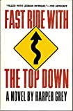 img - for Fast Ride With The Top Down book / textbook / text book