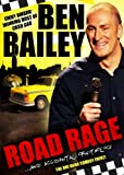 Ben Bailey - Road Rage and Accidental Ornithology