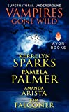 Vampires Gone Wild (Supernatural Underground)