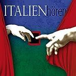 Italien hören. Eine musikalisch illustrierte Reise durch die Kultur und Geschichte Italiens von den Anfängen bis in die Gegenwart | Corinna Hesse
