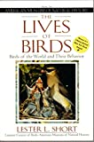 img - for The Lives of Birds: The Birds of the World and Their Behavior book / textbook / text book