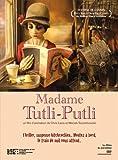 echange, troc Madame Tutli Putli