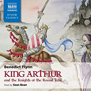 King Arthur and the Knights of the Round Table Audiobook