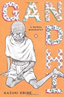 Gandhi: A Manga Biography Front Cover