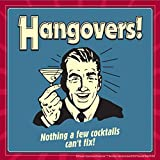 BCreative Hangovers! Nothing A Few Cocktails Can't Fix! (Officially Licensed) Poster Small 12 X 12 Inches