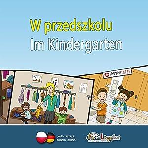 Lingufant - W przedszkolu/ Im Kindergarten Hörbuch