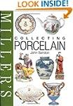 Miller's Collecting Porcelain (Miller...