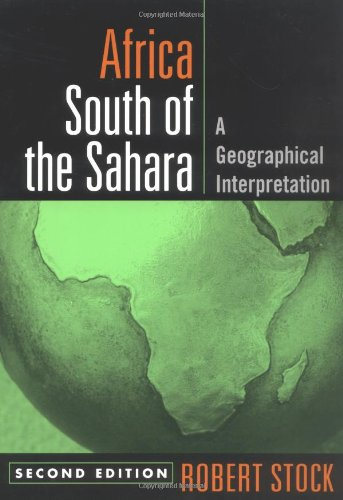 Africa South of the Sahara, Second Edition: A...
