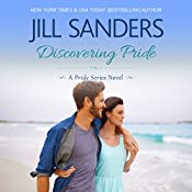 Discovering Pride: Volume 2, Pride Series Romance Novels | Jill Sanders