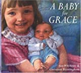 A Baby for Grace (0753453576) by Ian Whybrow