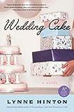 Wedding Cake: A Novel (A Hope Springs Book)
