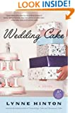 Wedding Cake: A Novel (A Hope Springs Book)