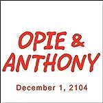 Opie & Anthony, Doug Benson, December 1, 2014 | Opie & Anthony