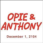 Opie & Anthony, Doug Benson, December 1, 2014 | [Opie & Anthony]