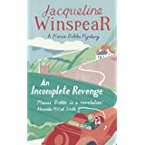 An Incomplete Revenge (Maisie Dobbs Mystery 5)by Jacqueline Winspear
