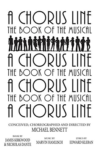 A Chorus Line: The Complete Book of the Musical