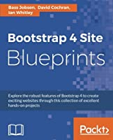 Bootstrap 4 Site Blueprints, 2nd Edition