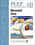 img - for PCEP Neonatal Care (Book III) (Perinatal Continuing Education Program) book / textbook / text book