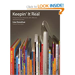 Keepin' It Real: Integrating New Literacies With Classroom Practice