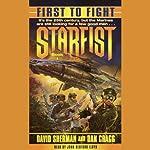 Starfist: First to Fight | David Sherman,Dan Cragg