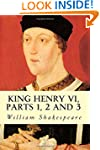 King Henry VI, Parts 1, 2 and 3: 1 - 3