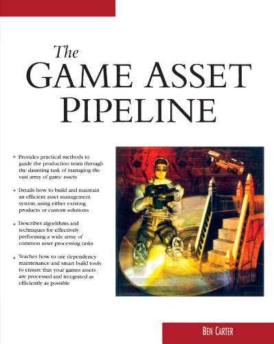 The Game Asset Pipeline (Charles River Media Game Development)