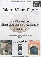 Miam-miam-dodo, GR 65 : Chemin de compostelle du Puy-en-Velay à Saint-Jean-Pied-de-Port, variantes du Célé et de Bonneval
