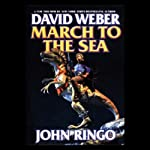 March to the Sea: Prince Roger Series, Book 2 (       UNABRIDGED) by David Weber, John Ringo Narrated by Stefan Rudnicki