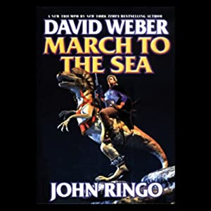 March to the Sea: Prince Roger Series, Book 2 | [David Weber, John Ringo]