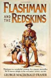 Flashman and the Redskins (The Flashman ...
