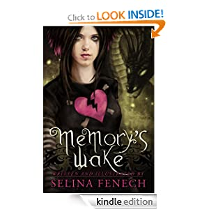 Free Kindle Book: Memory's Wake, by Selina Fenech. Publisher: Fairies and Fantasy Pty Ltd; 1st edition (June 7, 2011)