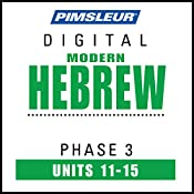 Hebrew Phase 3, Unit 11-15: Learn to Speak and Understand Hebrew with Pimsleur Language Programs |  Pimsleur