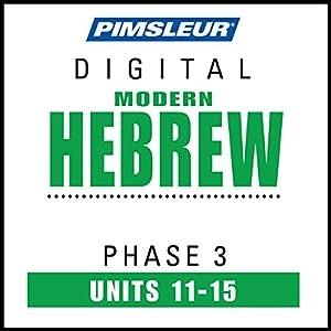 Hebrew Phase 3, Unit 11-15 Audiobook