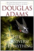 Life, the Universe and Everything by Douglas Adams cover image