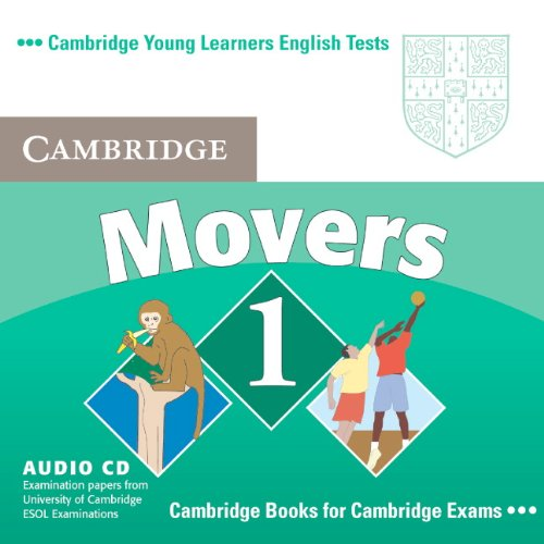 Cambridge Young Learners English Tests Movers 1 Audio CD: Examination Papers from the University of Cambridge ESOL Examinations: Level 1