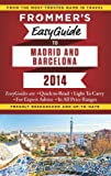 Frommer's EasyGuide to Madrid and Barcelona 2014