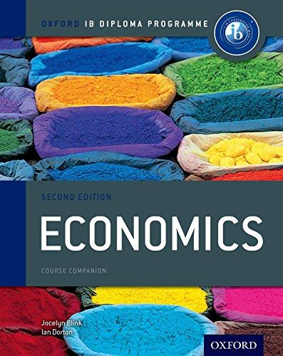 Ib course book: economics. Con espansione online. Per le Scuole superiori (Ib Course Companions)